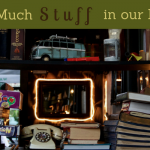 Too Much Stuff in Our Lives