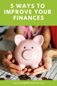 5 Ways to Improve Your Finances #financialfreedom #getoutofdebt