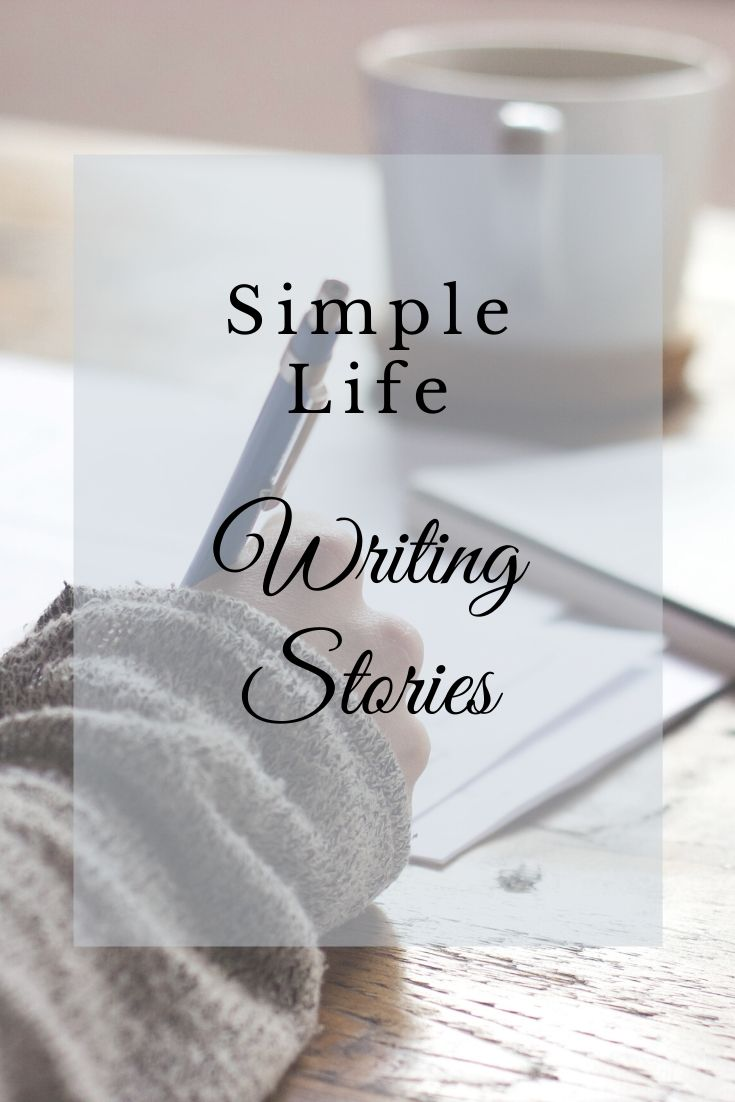Simple Life leads you to your hearts desire. Mine is writing stories. #simpleliving #writing